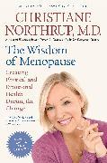 Cover-Bild zu The Wisdom of Menopause (Revised Edition) von Northrup, Christiane