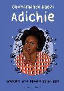 Warum ich Feministin bin von Adichie, Chimamanda Ngozi