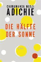 Die Hälfte der Sonne (eBook) von Adichie, Chimamanda Ngozi