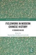 Cover-Bild zu Fieldwork in Modern Chinese History (eBook) von Dubois, Thomas David (Hrsg.)