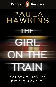 Cover-Bild zu Penguin Readers Level 6: The Girl on the Train (ELT Graded Reader) von Hawkins, Paula
