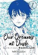 Cover-Bild zu Our Dreams at Dusk: Shimanami Tasogare Vol. 1 von KAMATANI, YUHKI