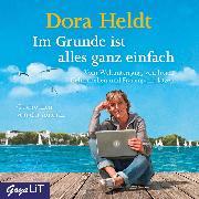 Cover-Bild zu Im Grunde ist alles ganz einfach (Audio Download) von Heldt, Dora