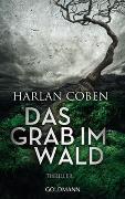 Cover-Bild zu Das Grab im Wald von Coben, Harlan
