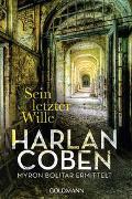 Cover-Bild zu Sein letzter Wille - Myron Bolitar ermittelt von Coben, Harlan