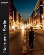 Cover-Bild zu Nocturnal Berlin von van Aaren, Ingo