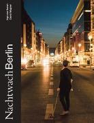 Cover-Bild zu Nachtwach Berlin von van Aaren, Ingo