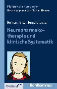 Cover-Bild zu Neuropharmakotherapie und klinische Systematik (eBook) von Ertl-Wagner, Birgit