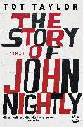 Cover-Bild zu The Story of John Nightly (eBook) von Taylor, Tot