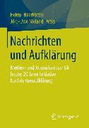 Cover-Bild zu Nachrichten und Aufklärung (eBook) von Nieland, Jörg-Uwe (Hrsg.)