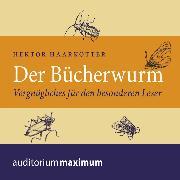 Cover-Bild zu Der Bücherwurm (Ungekürzt) (Audio Download) von Haarkötter, Hektor