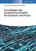 Cover-Bild zu Grundlagen der Funktionswerkstoffe für Studium und Praxis von Auerswald, Janko