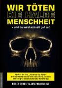 Cover-Bild zu Wir töten die halbe Menschheit - und es wird schnell gehen (eBook) von DeRolf, Eileen
