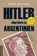 Cover-Bild zu Hitler überlebte in Argentinien von Basti, Abel