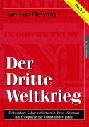 Cover-Bild zu Buch 3. Der Dritte Weltkrieg von Helsing, Jan van