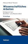 Cover-Bild zu Wissenschaftliches Arbeiten von Theisen, Manuel René