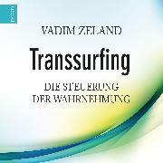 Cover-Bild zu Transsurfing (Audio Download) von Zeland, Vadim
