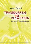 Cover-Bild zu Transsurfing in 78 Tagen von Zeland, Vadim