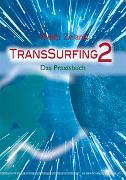 Cover-Bild zu TransSurfing 2 von Zeland, Vadim