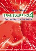 Cover-Bild zu Transsurfing 4 von Zeland, Vadim