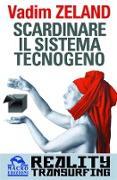 Cover-Bild zu Scardinare il sistema tecnogeno (eBook) von Zeland, Vadim
