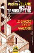 Cover-Bild zu Reality Transurfing - Lo spazio delle varianti (eBook) von Zeland, Vadim