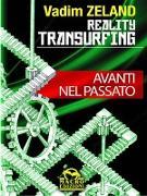 Cover-Bild zu Reality Transurfing - Avanti nel passato (eBook) von Zeland, Vadim