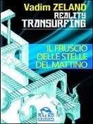 Cover-Bild zu Reality Transurfing - Il fruscio delle stelle del mattino (eBook) von Zeland, Vadim