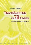 Cover-Bild zu Transsurfing in 78 Tagen (eBook) von Zeland, Vadim