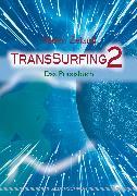 Cover-Bild zu TransSurfing 2 (eBook) von Zeland, Vadim