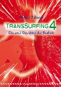 Cover-Bild zu Transsurfing 4 (eBook) von Zeland, Vadim