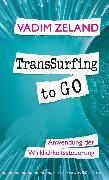 Cover-Bild zu TransSurfing to go (eBook) von Zeland, Vadim