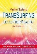 Cover-Bild zu TransSurfing - Lenker der Realität (eBook) von Zeland, Vadim
