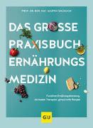 Cover-Bild zu Das große Praxisbuch Ernährungsmedizin von Smollich, Martin