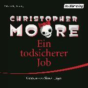 Cover-Bild zu Ein todsicherer Job (Audio Download) von Moore, Christopher