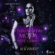 Cover-Bild zu Tylko martwi moga przetrwac (Audio Download) von Forys, D. B.