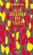 Cover-Bild zu Alle Gesichter des Todes (eBook) von Andreevski, Petre M.