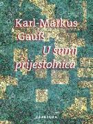 Cover-Bild zu U sumi prijestolnica (eBook) von Gauß, Karl-Markus
