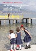 Cover-Bild zu Das helle Herz des Balkan von Antoniadis, Nik