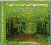 Cover-Bild zu Wohltuende Waldstimmung