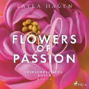 Cover-Bild zu Flowers of Passion - Verführerische Rosen (Audio Download) von Hagen, Layla