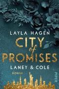 Cover-Bild zu City of Promises - Laney & Cole (eBook) von Hagen, Layla