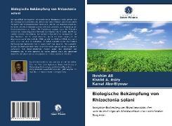 Cover-Bild zu Biologische Bekämpfung von Rhizoctonia solani von Ali, Ibrahim