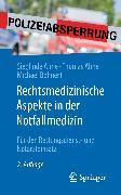 Cover-Bild zu Rechtsmedizinische Aspekte in der Notfallmedizin (eBook) von Ahne, Sieglinde