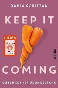 Cover-Bild zu Keep It Coming von Schiftan, Dania