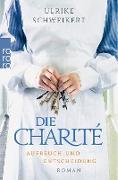 Cover-Bild zu Die Charité: Aufbruch und Entscheidung (eBook) von Schweikert, Ulrike