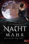 Cover-Bild zu Nachtmahr - Das Vermächtnis der Königin (eBook) von Schweikert, Ulrike