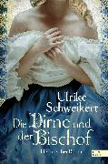 Cover-Bild zu Die Dirne und der Bischof (eBook) von Schweikert, Ulrike
