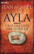 Cover-Bild zu Ayla und das Lied der Höhlen von Auel, Jean M.