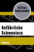 Cover-Bild zu Gefährliche Schwestern (eBook) von Hanscombe, Gillian